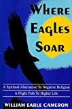 img - for Where Eagles Soar book / textbook / text book