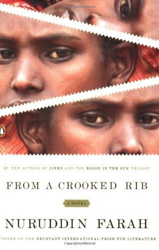 From a Crooked Rib by Nuruddin Farah (2006-06-27)