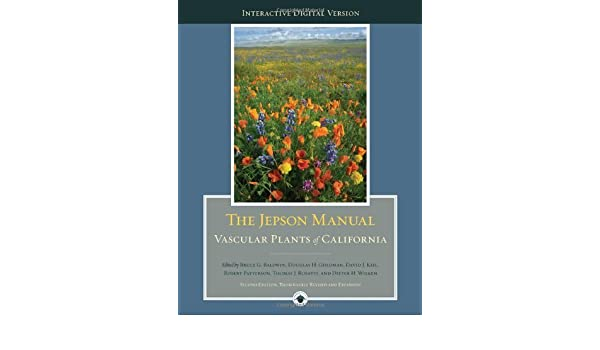 The digital jepson manual: vascular plants of california 2, bruce.