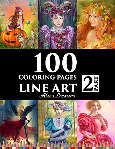 100 Coloring Pages. Line Art. Part 2. Alena Lazareva  Coloring Book For Adults  Victorian Mermaids Fairies Fashion Cats And Dogs Female Portraits And More