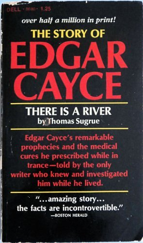 The Story of Edgar Cayce : There is a River