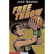 Free Throw: 0 (Jake Maddox Sports Stories)