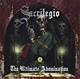 Ultimate Abomination by Sacrilegio (2011-01-11)