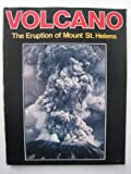 Front cover for the book Volcano: The Eruption of Mount St. Helens by Longview Publishing Company