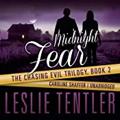 Midnight Fear: Chasing Evil, Book 2 | Leslie Tentler