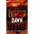 Crimson Dawn: A Dystopian Post Apocalyptic Novel (Exilon 5 Book 3)