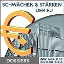 Die Europäische Union - Schwächen und Stärken Hörbuch von  div. Gesprochen von:  div.