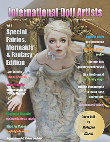 International Doll Artists - Vol. 6: Fairies, Mermaids & Fantasy