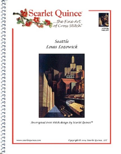 Scarlet Quince LOZ001lg Seattle by Louis Lozowick Counted Cross Stitch Chart, Large Size Symbols (Cross Stitch Seattle)