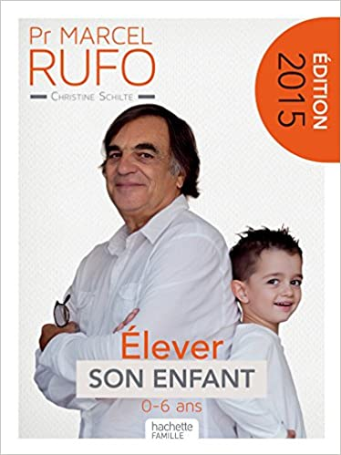 Elever Son Enfant Amazon De Marcel Rufo Christine Schilte Fremdsprachige Bucher