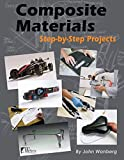 img - for Composite Materials: Step-by-Step Projects (Wolfgang Publications) by John Wanberg (2014-08-27) book / textbook / text book