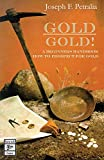 Gold! Gold!: A Beginners Handbook on How to
