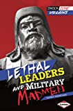 Lethal Leaders and Military Madmen, Sandy Donovan, 1467708968