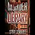 Murder In The Library (Book 3 Dekker Cozy Mystery Series)