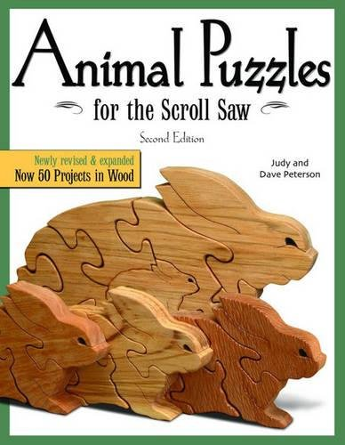 Animal Puzzles for the Scroll Saw (Scroll Saw Woodworking & Crafts Book)