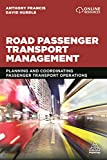 Road Passenger Transport Management: Planning and Coordinating Passenger Transport Operations
