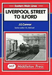 Liverpool St. to Ilford (Eastern Main Lines)