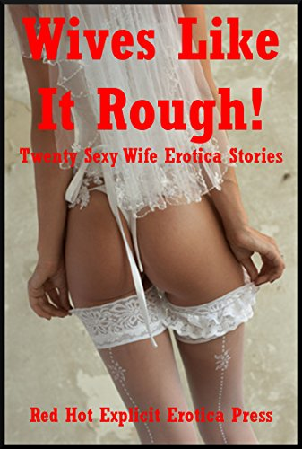 My wife likes erotic stories turns