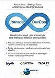 Jornada Devops: Unindo Cultura Ágil, Lean E Tecnologia Para Entrega De Software Com Qualidade