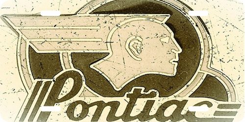 Pontiac Antique Look 1 License Plate Rust Proof Quality Product 10