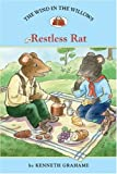 The Wind in the Willows #6: Restless Rat (Easy Reader Classics)