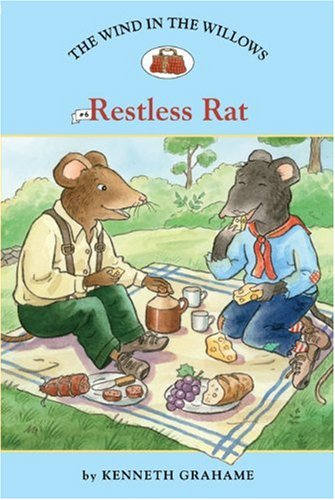 The Wind in the Willows #6: Restless Rat (Easy Reader Classics) pdf