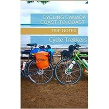 Cycling Canada Coast-to-Coast: Cycle Trekkers