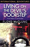 Living on the Devil's Doorstep: From Kabul to Amsterdam (International Adventures) (International Adventure Series)
