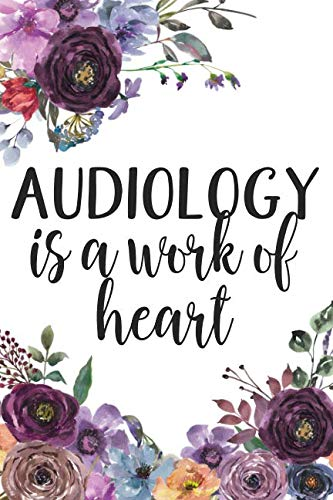 Audiology Is A Work of Heart
