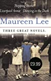 Three Great Novels, Maureen Lee, 0752856448