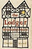 The Lodger Shakespeare: His Life on Silver Street