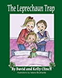 The Leprechaun Trap, David Clinch, Kelly Clinch, 0980083508