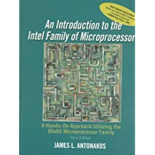 Introduction to the Intel Family of Microprocessors: A Hands-On Approach Utilizing the 80x86 Microprocessor Family (3rd Edition)