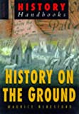 History of the Ground, Maurice Beresford, 0750918845
