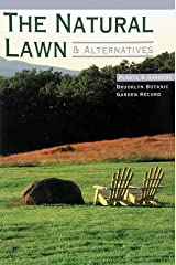 The Natural Lawn & Alternatives (Plants & Gardens) Paperback