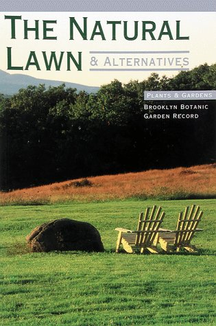 The Natural Lawn & Alternatives (Plants & Gardens)