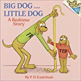 Big Dog ... Little Dog, P. D. Eastman, 0394826698