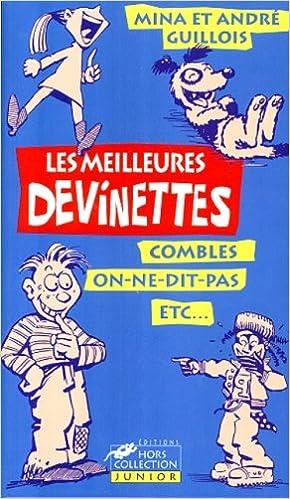 Livres LES MEILLEURES DEVINETTES. Les meilleurs jeux de mots des cours de récré... pdf epub