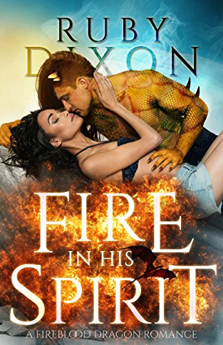 Fire In His Spirit (Fireblood Dragons Book 5) cover