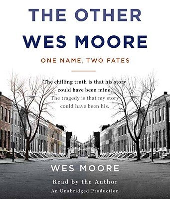 The Other Wes Moore: One Name, Two Fates   [OTHER WES MOORE 5D] [Compact Disc]
