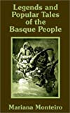 Legends and Popular Tales of the Basque People, Mariana Monteiro, 1589639758