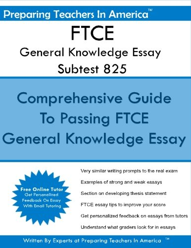 FTCE General Knowledge Essay Subtest 825: General Knowledge FTCE Exam