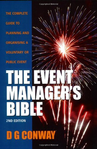 The Event Manager's Bible: How to Plan and Deliver an Event