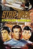 Cadet Kirk: Star Trek: Starfleet Academy #3