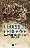 Image de Courrier de guerre: La poste aux armées 1914-1918