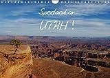 Spectacular Utah / UK-Version 2018: Spectacular and Bizarre Landscapes in Utah. (Calvendo Nature)