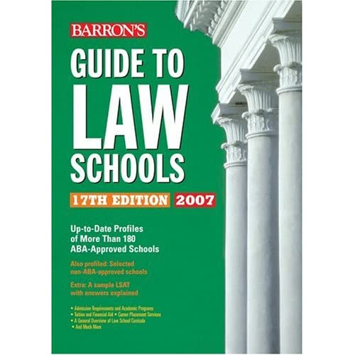 Barron's Guide to Law Schools: 17th Edition 2007 Barron's Educational Series