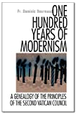 One Hundred Years of Modernism, Dominique Bourmaud, 1892331438