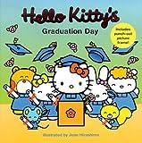Hello Kitty's Graduation Day (Hello Kitty and Friends)