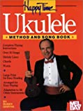 Happy Time Ukulele Method and Songbook, Buddy Griffin, 0786663278